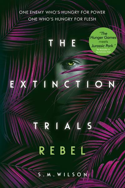 The Extinction Trials: Rebel