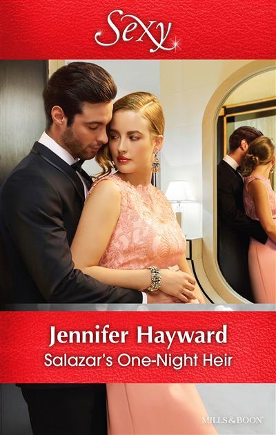 Salazar's One-Night Heir by Jennifer Hayward - ISBN: 9781489242617