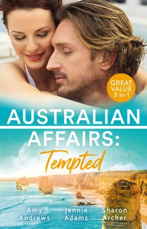 Australian Affairs Tempted/It Happened One Night Shift/What's A Housekeeper To Do?/Bachelor Dad, Girl Next Door: Tempted/It Happened One Night Shift/What's A Housekeeper To Do?/Bachelor Dad, Girl Next Door