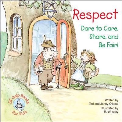 Respect: Dare to Care, Share, and Be Fair!