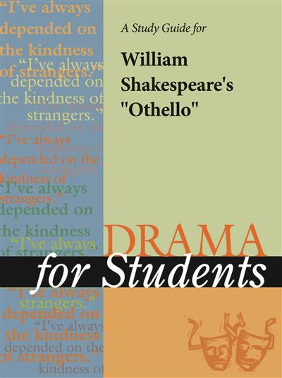 "A Study Guide for William Shakespeare's ""Othello"""