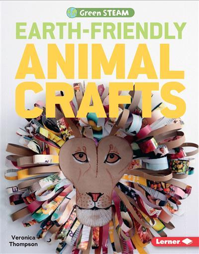 Earth-Friendly Animal Crafts
