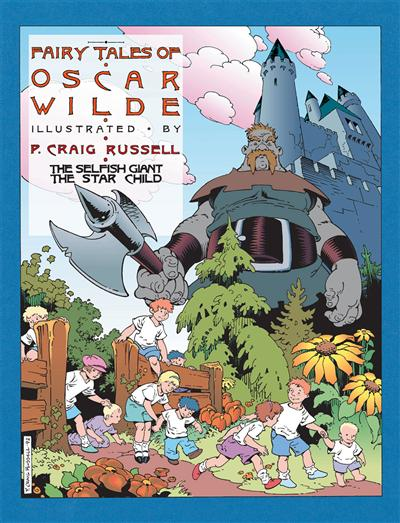 Fairy Tales of Oscar Wilde: Vol. 1 - The Selfish Giant/The Star Child