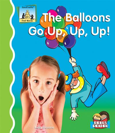 Balloons Go Up, Up, Up! eBook