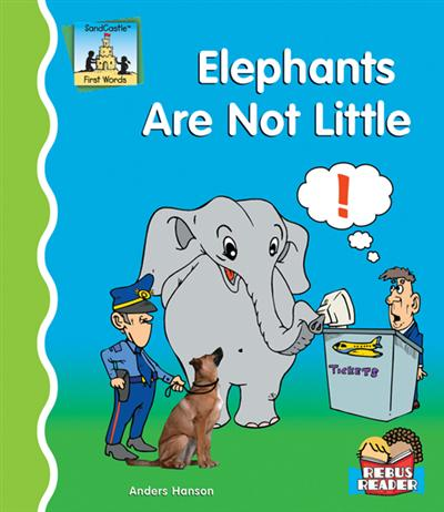 Elephants Are Not Little eBook
