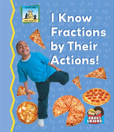 I Know Fractions by Their Actions! eBook
