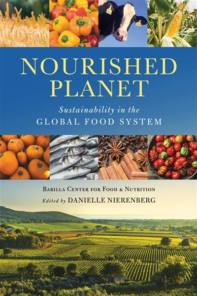 Nourished Planet: Sustainability in the Global Food System