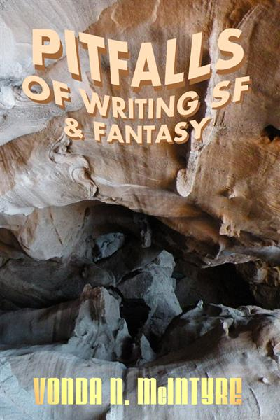 Pitfalls of Writing Science Fiction & Fantasy