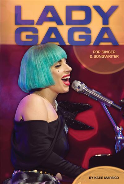 Lady Gaga: Pop Singer & Songwriter eBook