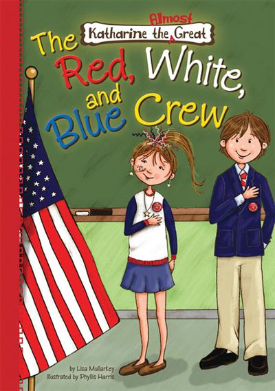 Book 5: The Red, White, and Blue Crew eBook