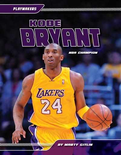 Kobe Bryant: NBA Champion eBook