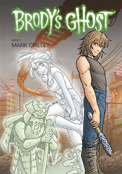 Brody's Ghost Volume 2