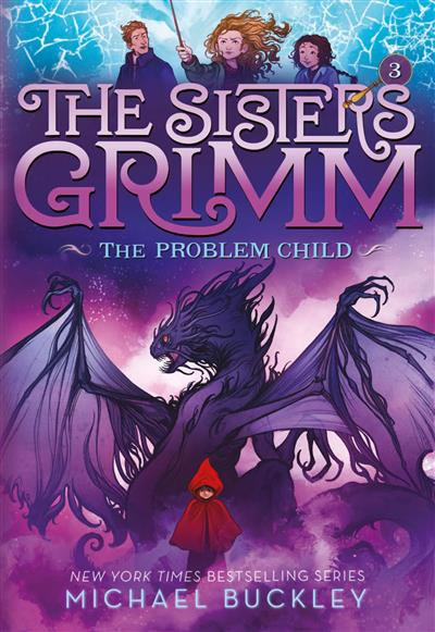The Problem Child (Sisters Grimm #3)