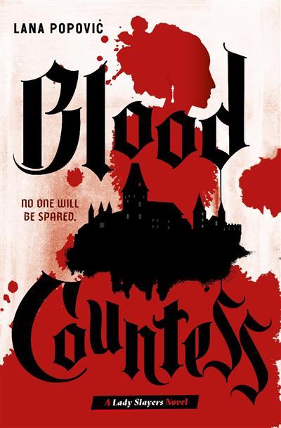 Blood Countess (Lady Slayers)