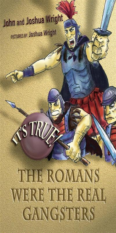 It's True! The Romans were the real gangsters (6)