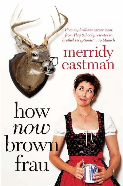 How Now, Brown Frau