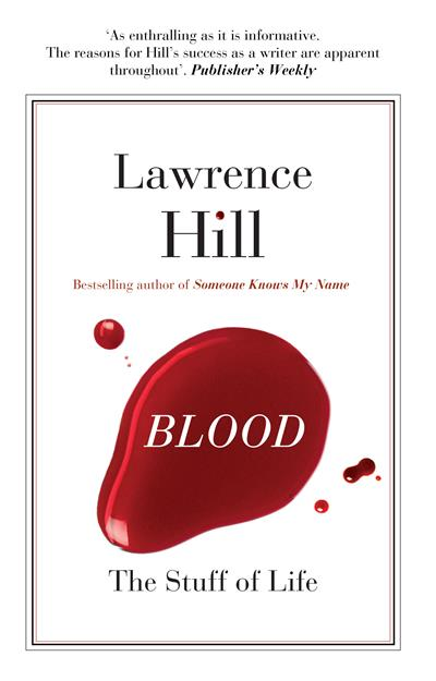 Blood: The Stuff of Life