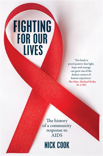 Fighting For Our Lives: The history of a community response to AIDS