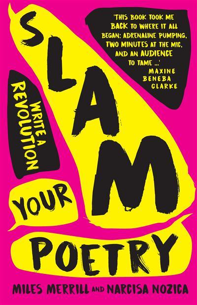 Slam Your Poetry: Write a Revolution