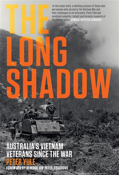 The Long Shadow: Australia's Vietnam Veterans since the War