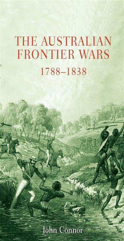 Australian Frontier Wars, 1788-1838