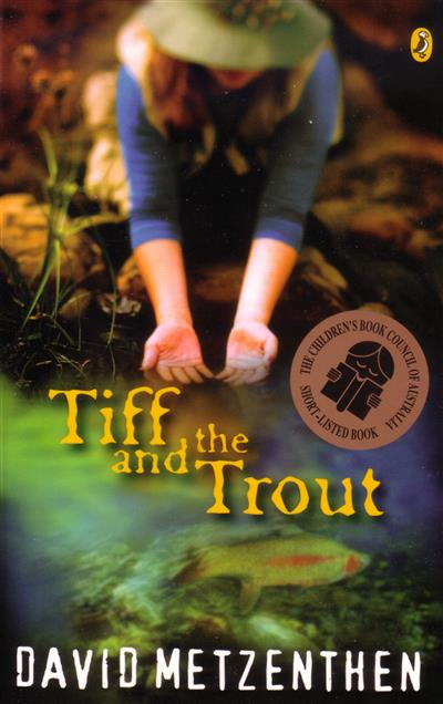 Tiff and the Trout