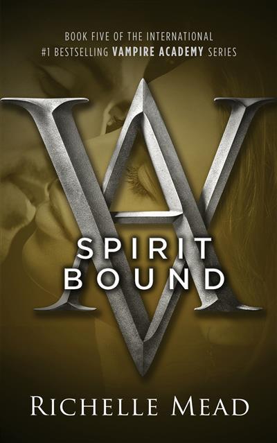 Spirit Bound: Vampire Academy Volume 5: Vampire Academy Volume 5