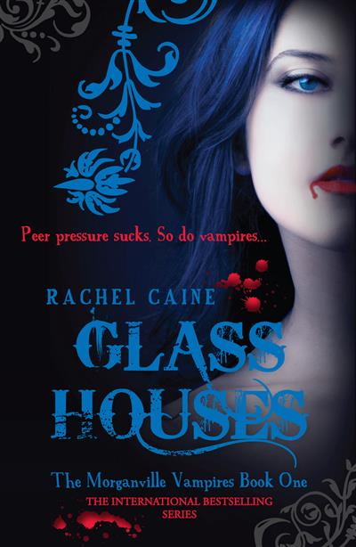 Glass Houses: The Morganville Vampires Book One: The Morganville Vampires Book One