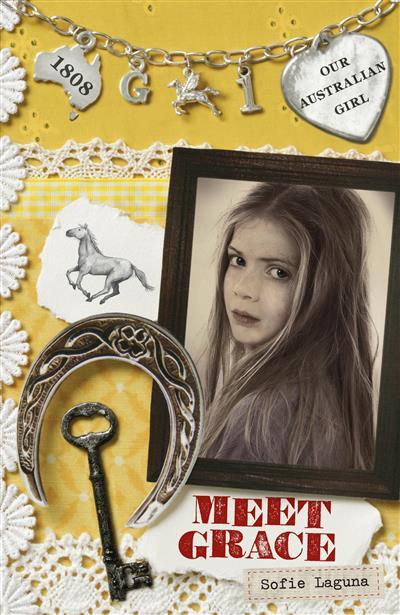 Our Australian Girl: Meet Grace (Book 1): Meet Grace (Book 1)