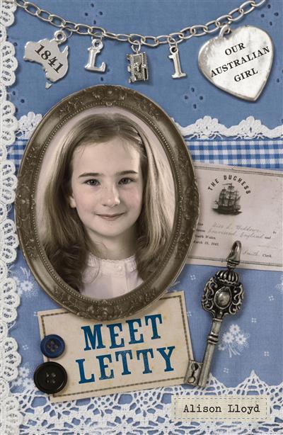 Our Australian Girl: Meet Letty (Book 1): Meet Letty (Book 1)