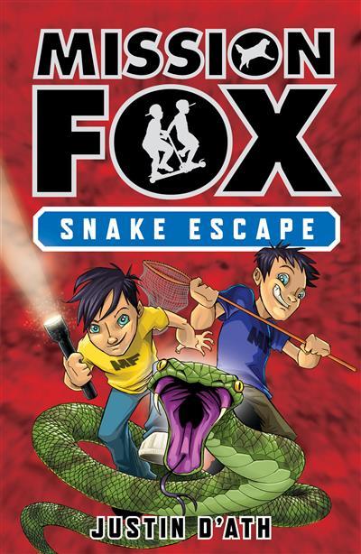 Snake Escape: Mission Fox Book 1: Mission Fox Book 1