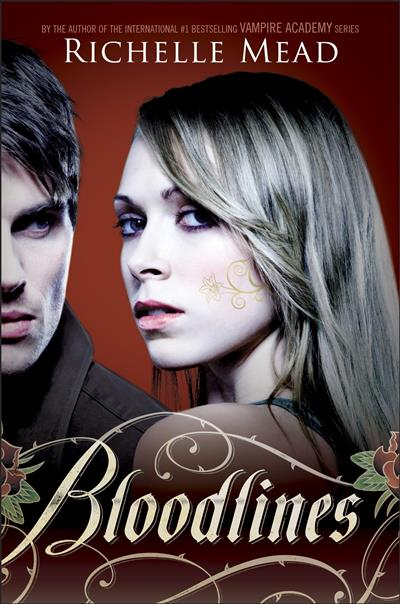 Bloodlines: Bloodlines Book 1