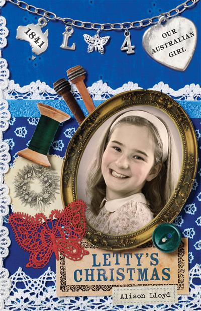 Our Australian Girl: Letty's Christmas (Book 4): Letty's Christmas (Book 4)
