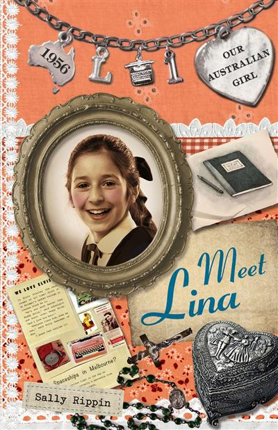 Our Australian Girl: Meet Lina (Book 1): Meet Lina (Book 1)
