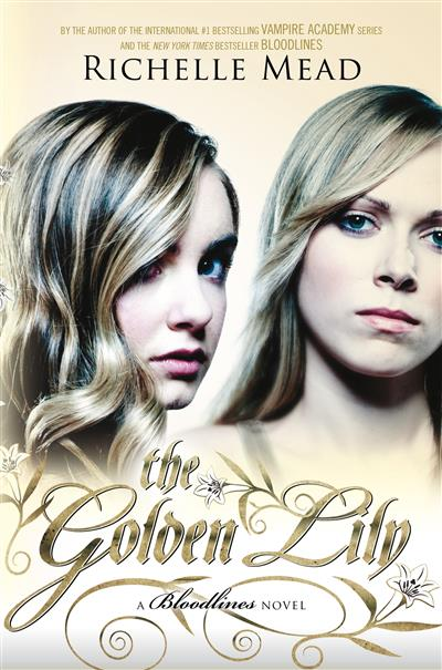 The Golden Lily: Bloodlines Book 2: Bloodlines Book 2