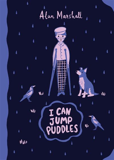 I Can Jump Puddles: Australian Children's Classics: Australian Children's Classics