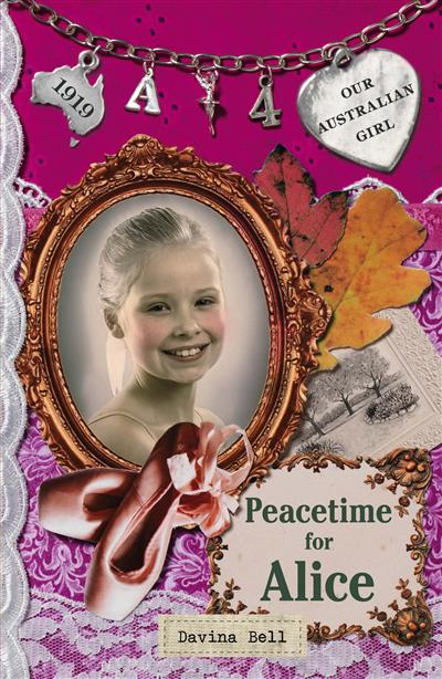 Our Australian Girl: Peacetime for Alice (Book 4): Peacetime for Alice (Book 4)
