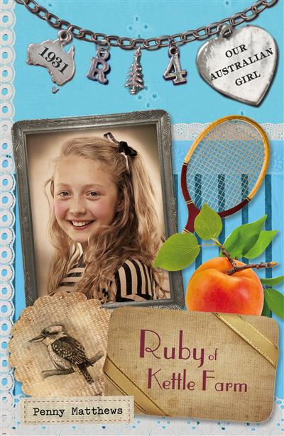 Our Australian Girl: Ruby of Kettle Farm (Book 4): Ruby of Kettle Farm (Book 4)