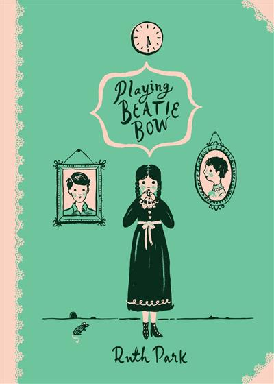 Playing Beatie Bow: Australian Children's Classics: Australian Children's Classics