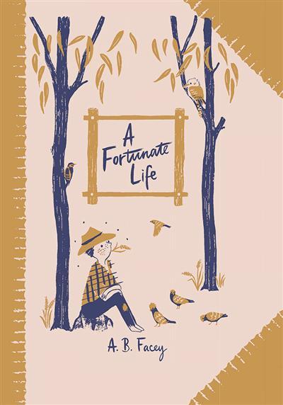 A Fortunate Life: Australian Children's Classics: Australian Children's Classics