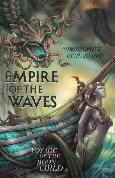 Empire of the Waves: Voyage of the Moon Child: Voyage of the Moon Child