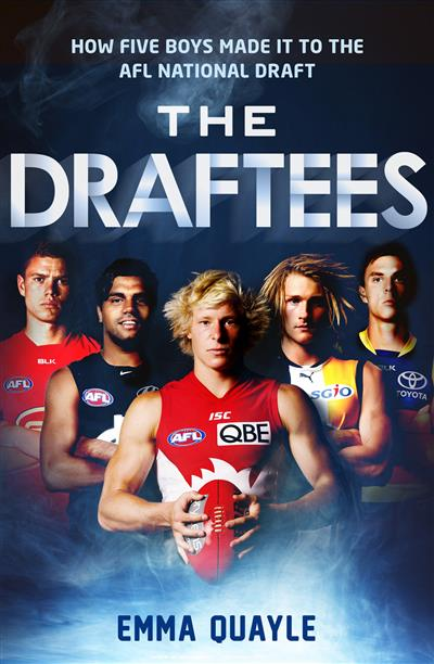 The Draftees: How Five Boys Made it to the AFL National Draft: How five boys made it to the AFL National Draft