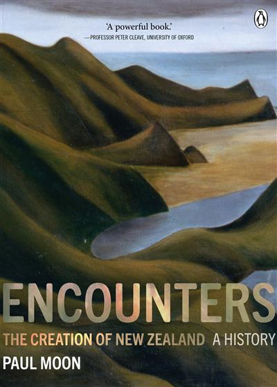 Encounters: The Creation of New Zealand: The Creation of New Zealand ePub