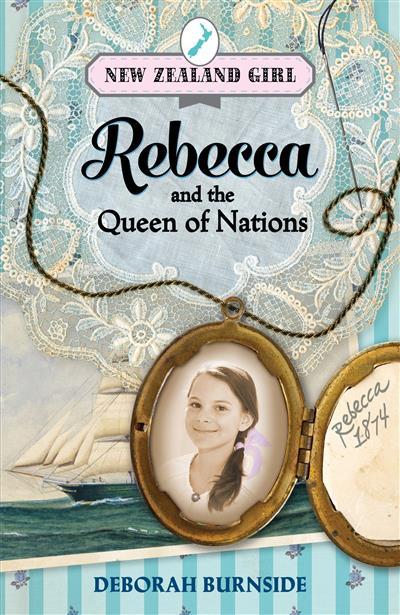 New Zealand Girl: Rebecca and the Queen of Nation: Rebecca and the Queen of Nation