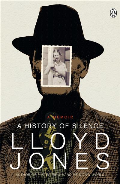 A History of Silence: A Memoir (NZ Ed)