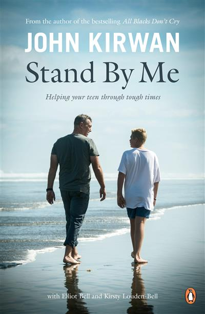Stand By Me: Helping Your Teen Through Tough Times: Helping Your Teen Through Tough Times