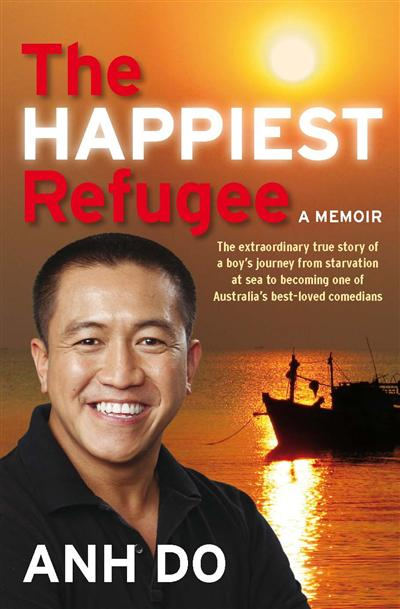 The Happiest Refugee: My Journey from Tragedy to Comedy