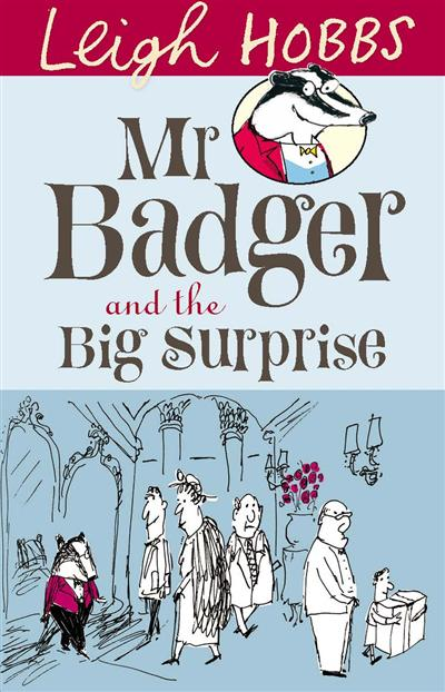 Mr Badger and the Big Surprise