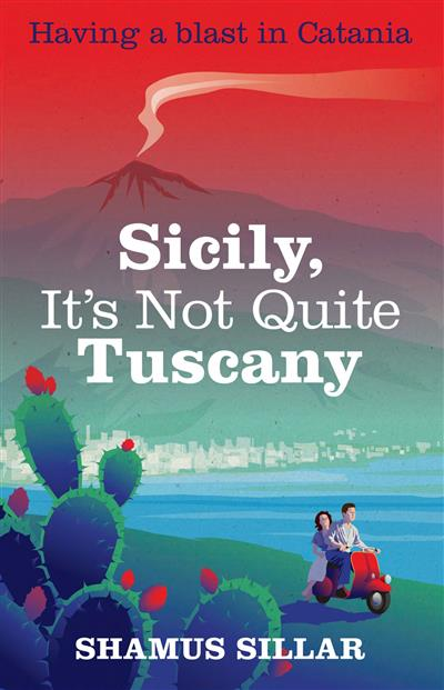 Sicily, It's Not Quite Tuscany