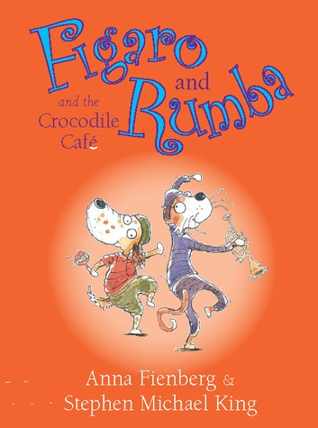Figaro and Rumba and the Crocodile Cafe
